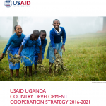 USAID Uganda Country Development Cooperation Strategy 2016-2021