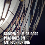COMPENDIUM OF GOOD PRACTICES ON ANTI-CORRUPTION FOR OGP ACTION PLANS -TRANSPARENCY INTERNATIONAL
